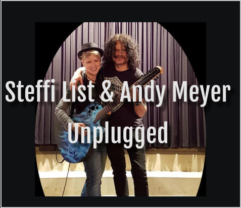 Steffi List & Andy Meyer Unplugged